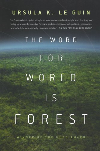 The Word for World Is Forest by Ursula K Le Guin(2010-07-06) PDF Books