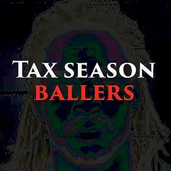 Tax Season Ballers