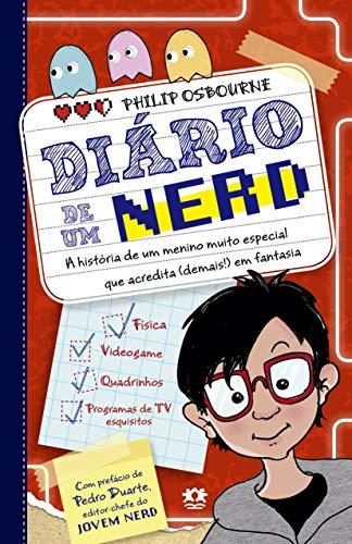 Diário de um nerd - Vol. 1: A história de uma menino muito especial que acredita (demais!) em fantasia: Volume 1