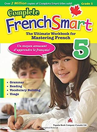 Complete FrenchSmart 5: Canadian Curriculum French Workbook for Grade 5
