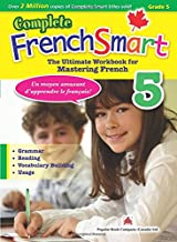 Complete FrenchSmart Gr.5: The Ultimate Workbook for Mastering French