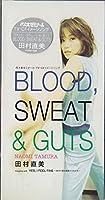 BLOOD,SWEAT&GUT