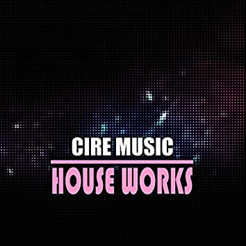 House Works