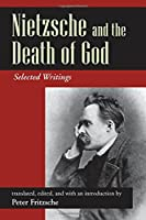 Nietzsche and the Death of God: Selected Writings