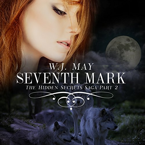 Seventh Mark: The Hidden Secrets Saga, Book 2 audiobook cover art