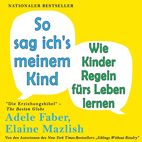 Page de couverture de So sag ich's meinem Kind [How to Talk So Kids Will Listen and Listen So Kids Will Talk]