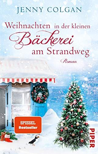 Weihnachten in der kleinen Bäckerei am Strandweg (Die kleine Bäckerei am Strandweg 3): Roman