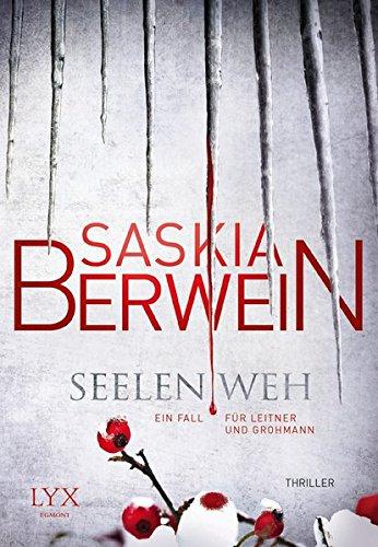 Buchseite und Rezensionen zu 'Seelenweh: Ein Fall für Leitner und Grohmann' von Saskia Berwein
