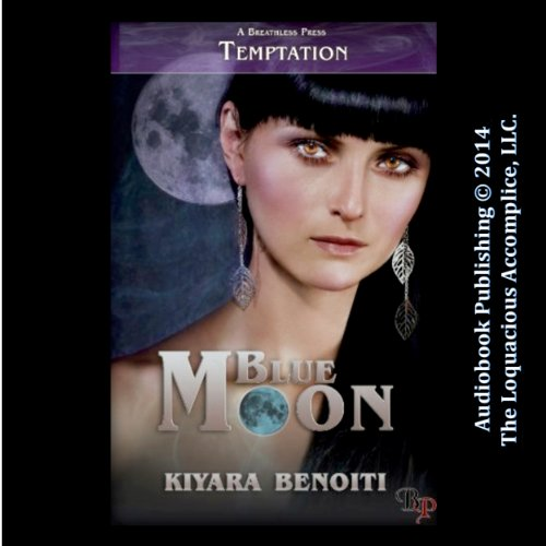 Blue Moon Audiobook By Kiyara Benoiti cover art