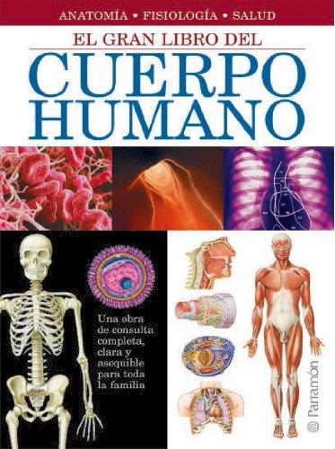 El gran libro del cuerpo humano (Grandes libros de referencia)