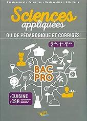 Sciences appliquées 2de, 1re, Tle Bac Pro cuisine CSR - Guide pédagogique et corrigés de Meige Corpet