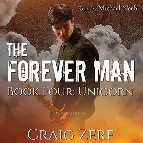 The Forever Man, Book 4: Unicorn audiobook cover art