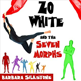 Zo White and the Seven Morphs audiobook cover art