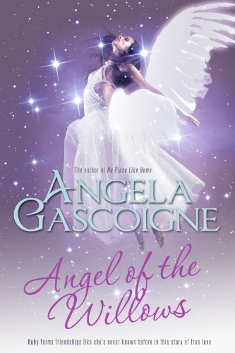 Book: Angel of The Willows by Angela Gascoigne