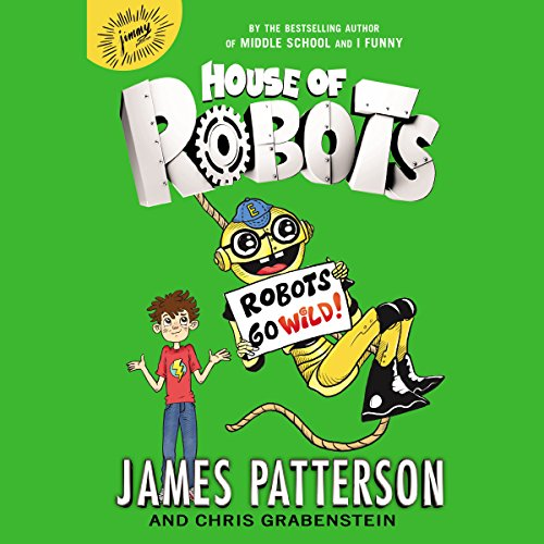 Robots Go Wild! audiobook cover art