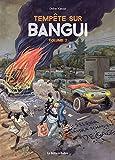 Tempête sur Bangui, Tome 2 :