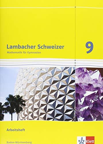 Lambacher Schweizer Mathematik 9. Ausgabe Baden-Württemberg: Arbeitsheft plus Lösungsheft Klasse 9 (Lambacher Schweizer. Ausgabe für Baden-Württemberg ab 2014)
