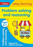 Problem Solving and Reasoning Ages 5-7: Prepare for school with easy home learning (Collins Easy Learning KS1)