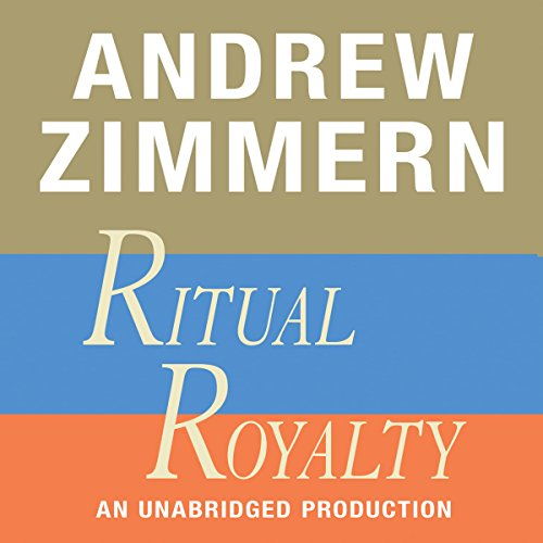 Andrew Zimmern, Ritual Royalty audiobook cover art