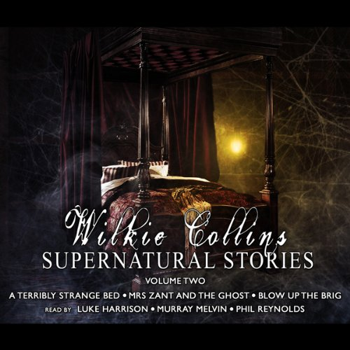 Wilkie Collins Supernatural Stories: Volume 2 audiobook cover art