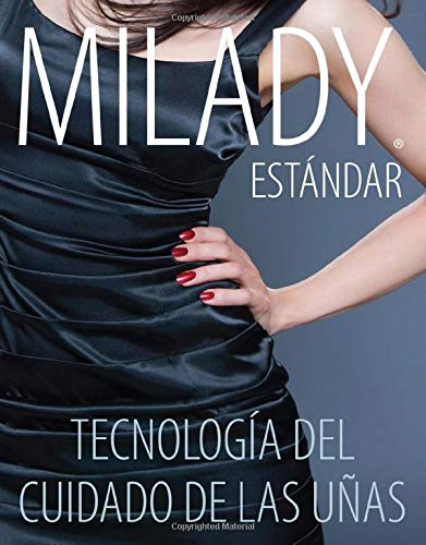 Compare Textbook Prices for Spanish Translated, Milady Standard Nail Technology 7 Edition ISBN 9781285080598 by Milady