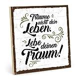 TypeStoff Holzschild mit Spruch – LEBE DEINEN Traum –