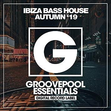 Ibiza Bass House (Autumn '19)