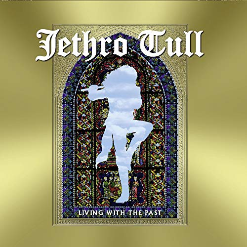 Jethro Tull - Living With The Past (Limited 2LP+CD) [Vinyl LP]