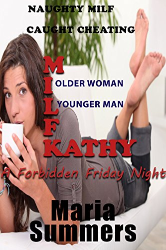 MILF Kathy: Naughty MILF Caught Cheating (English Edition)