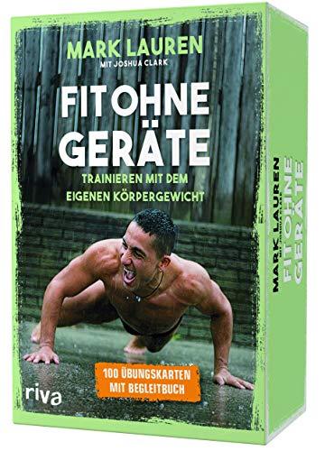 Fit ohne Geräte – Kartenset: Trainieren mit dem eigenen Körpergewicht ((Button)) 100 Übungskarten mit Begleitbuch