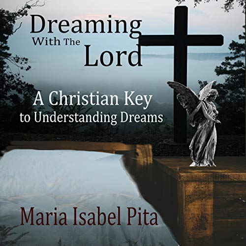 Dreaming with the Lord audiobook cover art