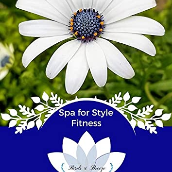 Spa For Style Fitness