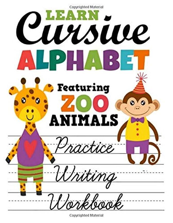 第名義でばかげているLearn Cursive Alphabet Featuring Zoo Animals Practice Writing Workbook: Colorful Primary Handwriting Sheets For Children