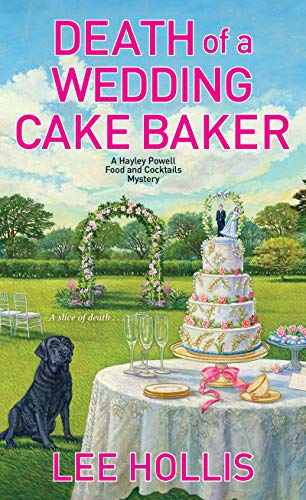 Death of a Wedding Cake Baker (Hayley Powell Mystery, Band 11)