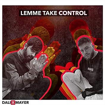 Lemme Take Control (feat. Mayer)