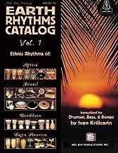 Earth Rhythms Catalog Vol. 1: Ethnic Rhythms of: Africa, Brazil, Caribbean and Latin America for Drumset, Bass and Bongo
