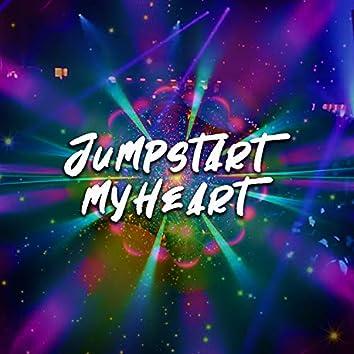 Jumpstart My Heart