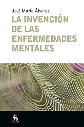 La invención de las enfermedades mentales (ESCUELA LACANIANA nº 6)