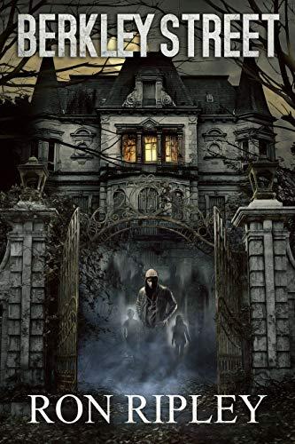 Berkley Street: Übernatürlicher Horror mit gruseligen Geistern und Spukhäusern (Berkley Street-Serie 1)