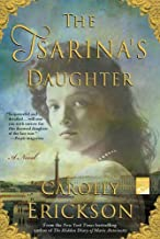 The Tsarina's Daughter: A Novel (Reading Group Gold)
