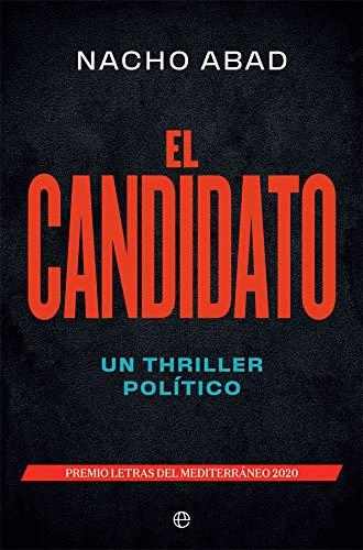 El candidato: Un thriller político (Ficción)