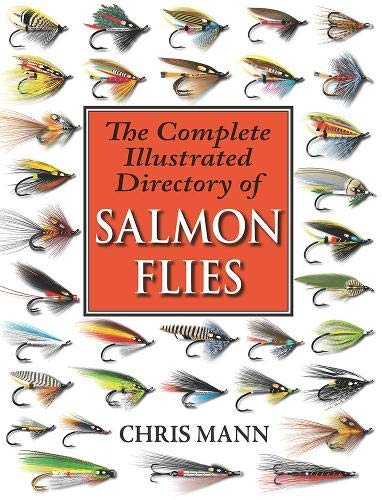 Mann, C: Complete Illustrated Directory of Salmon Flies (PB)