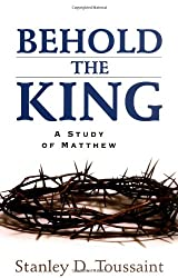 Behold the King: A Study in Matthew