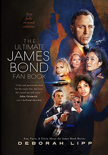 The Ultimate James Bond Fan Book: Fun, Facts, & Trivia About the James Bond Movies (English Edition)