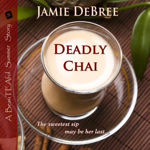 Deadly Chai  audiobook cover art