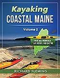 Kayaking Coastal Maine: Blue Hill Peninsula, Cape Rosier, and Castine - Volume 2
