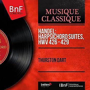 Handel: Harpsichord Suites, HWV 426 - 429 (Mono Version)