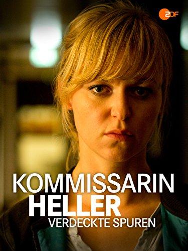 Kommissarin Heller - Verdeckte Spuren