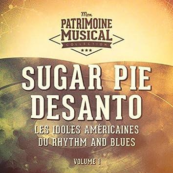 Les Idoles Américaines Du Rhythm and Blues: Sugar Pie DeSanto, Vol. 1