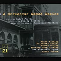 Previn - A Streetcar Named Desire / Fleming, Futral, Gilfry, Griffey, SF Opera, Previn (1998-12-22)